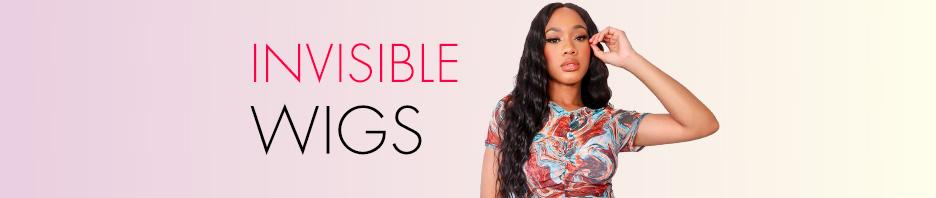 Invisible Wigs