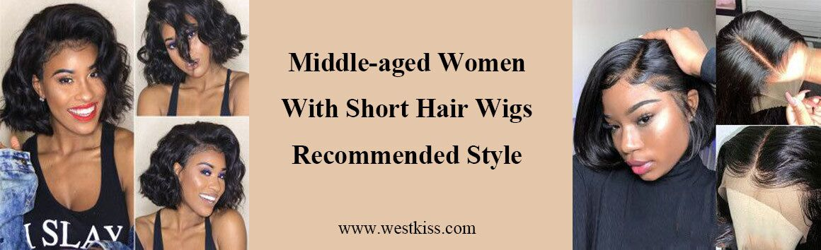 Middle-aged women with short hair wigs recommended style