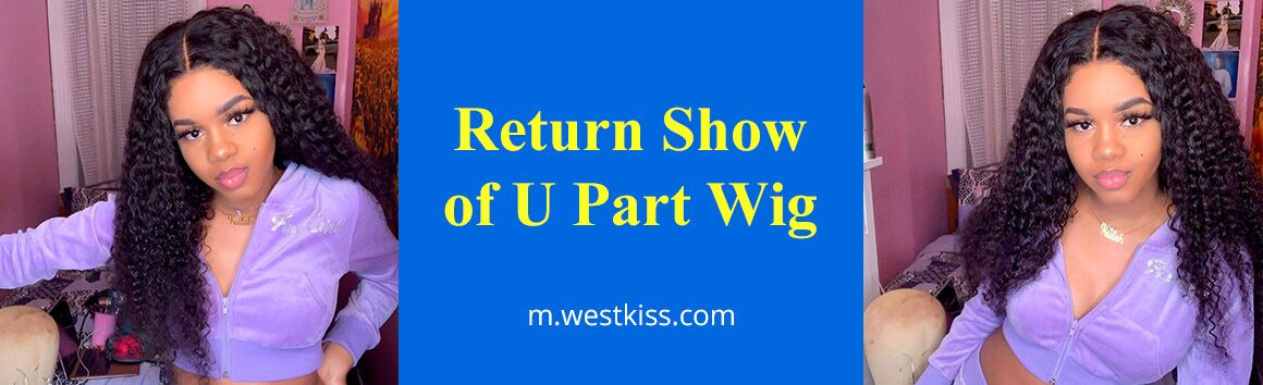 Return Show Of U Part Wig