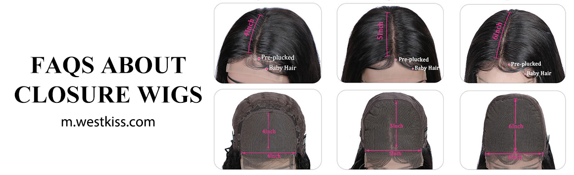 FAQS ABOUT CLOSURE WIGS