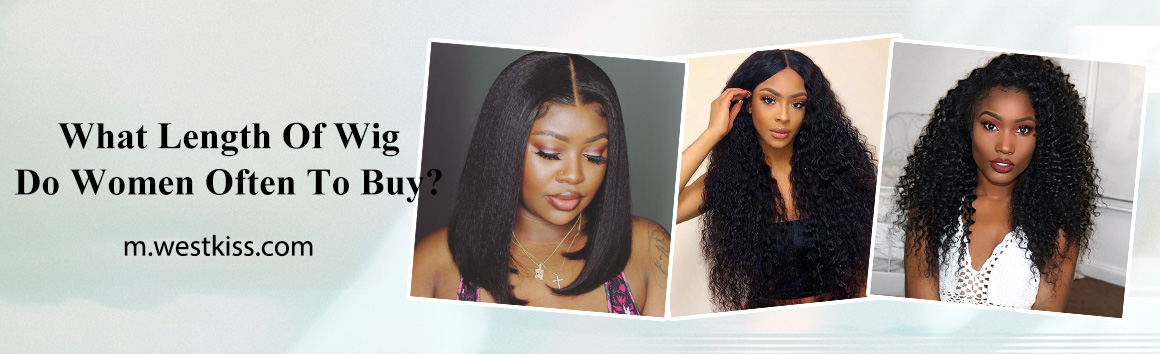 What Length Of Wig Do Women Often To Buy?