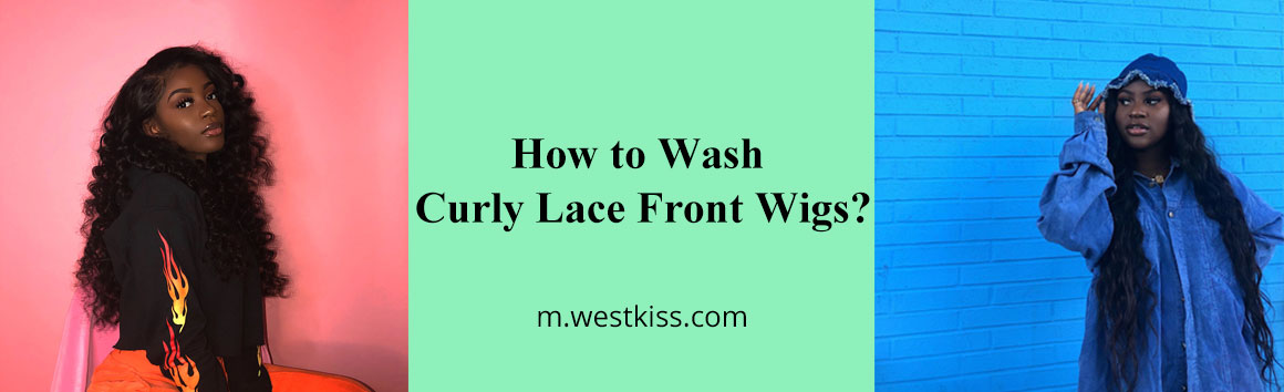 How to Wash Curly Lace Front Wigs