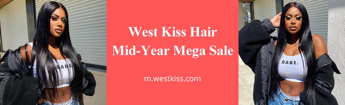 West Kiss Hair Mid-Year Mega Sale