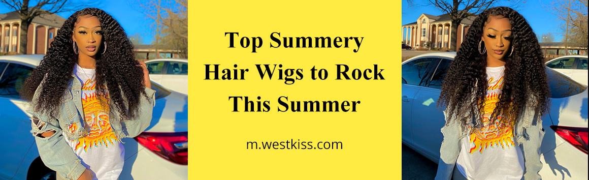 Top Summery Hair Wigs to Rock This Summer