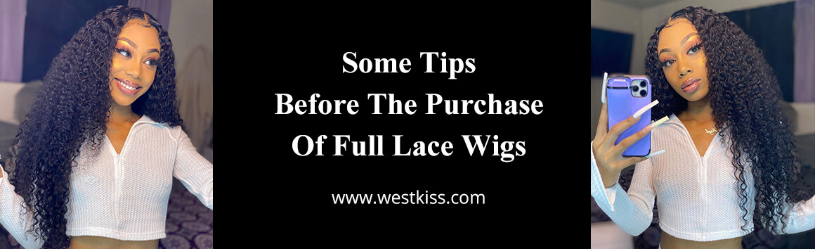 Some Tips Before The Purchase Of Full Lace Wigs